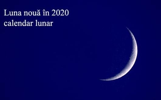 luna-noua-2020-calendar-lunar