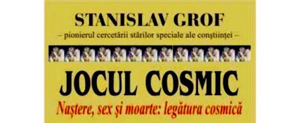 stanislav grof jocul cosmic