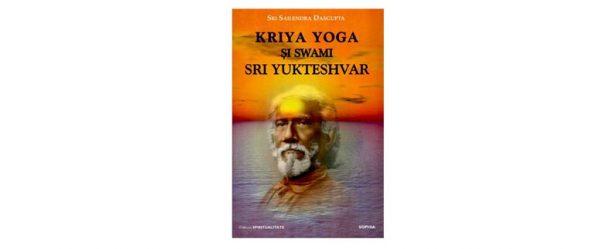 Kriya Yoga Swami Sri Yukteshvar